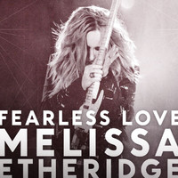 Melissa Etheridge - Fearless Love