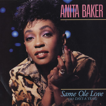 Anita Baker - Same Ole Love [365 Days A Year] / Same Ole Love [365 Days A Year] [Live Version] [Digital 45]