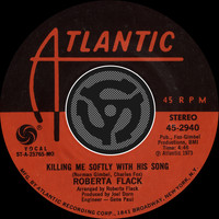 Roberta Flack - Killing Me Softly With His Song / Just Like A Woman [Digital 45]