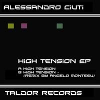 Alessandro Ciuti - High tension ep