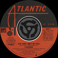 Change - The Very Best In You / You're My Girl [Digital 45]