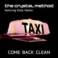 The Crystal Method - Come Back Clean