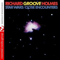 "Richard ""Groove"" Holmes - Star Wars / Close Encounters (Digitally Remastered)"