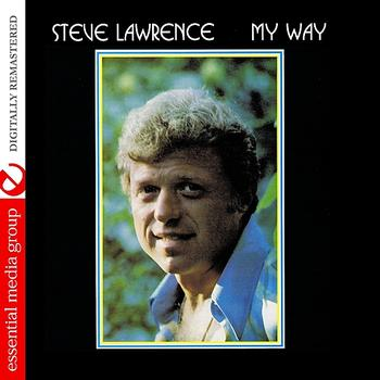 Steve Lawrence - My Way (Digitally Remastered)