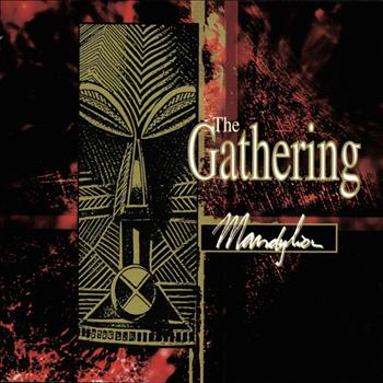The Gathering - Mandylion (Explicit)