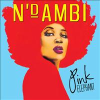 N'Dambi - Pink Elephant (International)