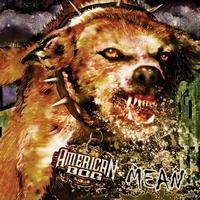 American Dog - Mean (Explicit)