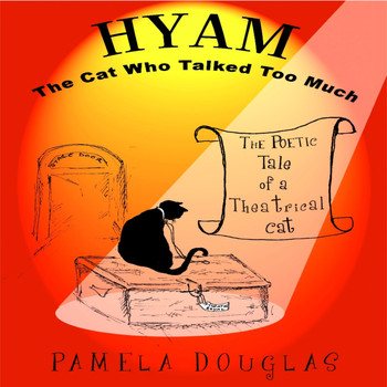 Pamela Douglas - Hyam the Cat Who Talked Too Much