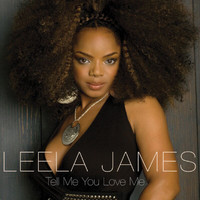 Leela James - Tell Me You Love Me (E-Single)