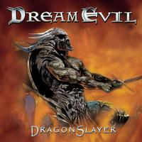 Dream Evil - Dragonslayer (Explicit)