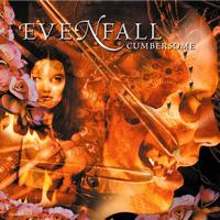 Evenfall - Cumbersome (Explicit)