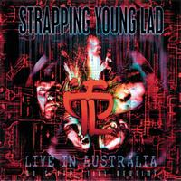 Strapping Young Lad - No Sleep Till Bedtime (Explicit)