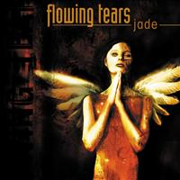 Flowing Tears - Jade (Explicit)