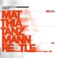 Matthias Tanzmann - Restless (DJ-Mix Album)