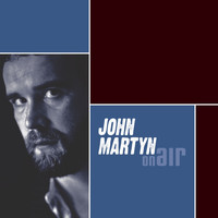 John Martyn - On Air