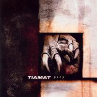 Tiamat - Prey (Explicit)
