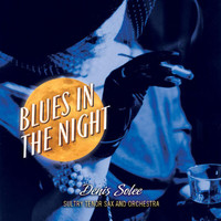 Denis Solee - Blues In The Night