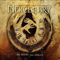 Mercenary - The Hours That Remain (Explicit)