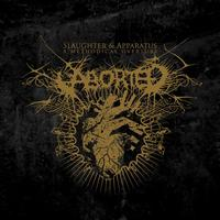 Aborted - Slaughter & Apparatus: A Methodical Overture (Explicit)
