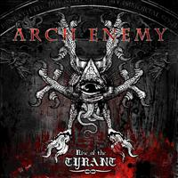 Arch Enemy - Rise Of The Tyrant (Explicit)