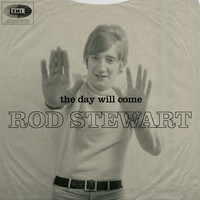 Rod Stewart - The Day Will Come