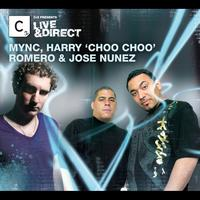 MYNC - Cr2 Presents LIVE & DIRECT - MYNC, Harry Choo Choo Romero & Jose Nunez