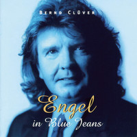 Bernd Clüver - Engel in Blue Jeans