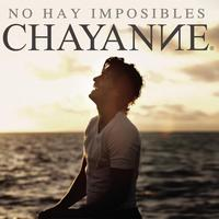 Chayanne - No Hay Imposibles (Album Version)