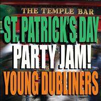 Young Dubliners - St. Patrick's Day Party Jam!