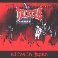 Trixter - Alive in Japan