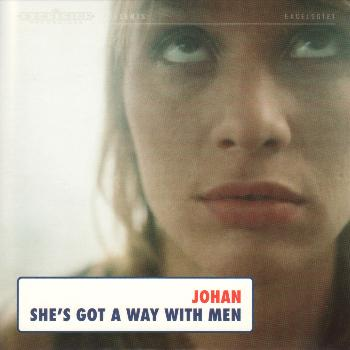 Johan - She's Got a Way With Men