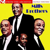 The Mills Brothers - Mills Brothers - From The Archives (Digitally Remastered)