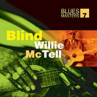 Blind Willie McTell - Blues Masters Vol. 7