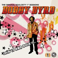 Bobby Byrd - Sayin' It and Doin' It