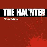 The Haunted - Versus (Explicit)