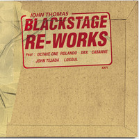 John Thomas - Blackstage Re-Works