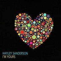 Hayley Sanderson - I'm Yours