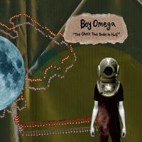 Boy Omega - The Ghost that Broke in Half