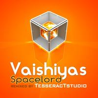 Vaishiyas - Spacelord Remixes
