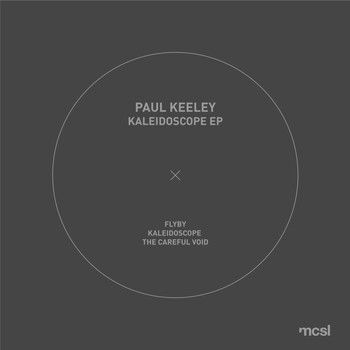Paul Keeley - Kaleidoscope EP