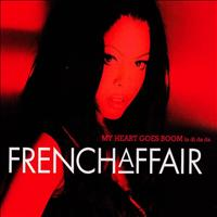 French Affair - My heart goes boom - Radio version