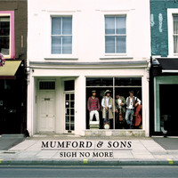 Mumford & Sons - Sigh No More (Explicit)