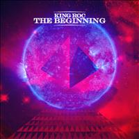 King Roc - The Beginning (Remixes)