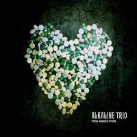 Alkaline Trio - This Addiction [Deluxe Edition]