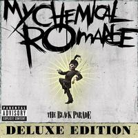 My Chemical Romance - The Black Parade [Deluxe Version] (Explicit)