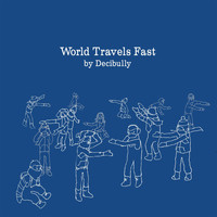 Decibully - World Travels Fast