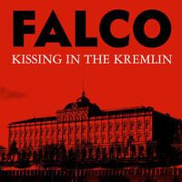 Falco - Kissing In The Kremlin