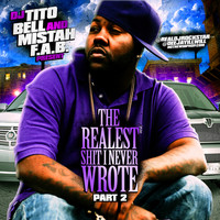 Mistah FAB - The Realest Shit I Never Wrote, Pt. 2 (Explicit)
