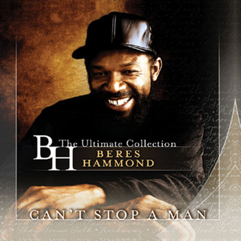 Beres Hammond - Can't Stop A Man