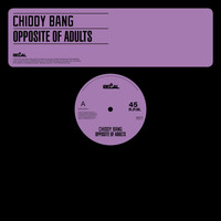 Chiddy Bang - Opposite Of Adults EP